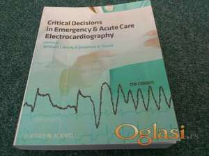 Critical Decisions in Emergency and Acute Care Electrocardiography