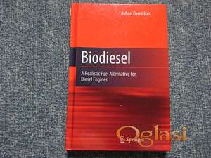 Biodiesel : A Realistic Fuel Alternative for Diesel Engines