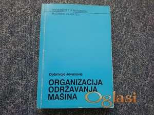 Organizacija održavanja mašina - Dobrivoje Jovanović