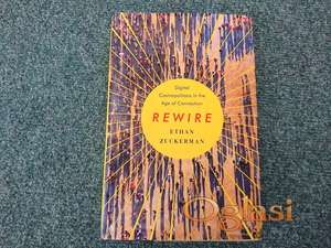 Rewire: Digital Cosmopolitans in the Age of Connection
