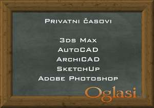 Privatni časovi za Adobe Photoshop, AutoCAD, ArchiCAD, 3ds Max, SketchUp, Rhinoceros 3D