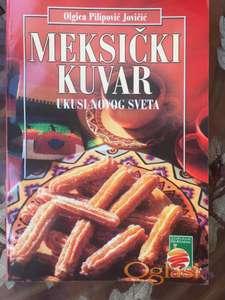 """Meksički kuvar, ukusi """"Novog sveta"""" (recepti)"""