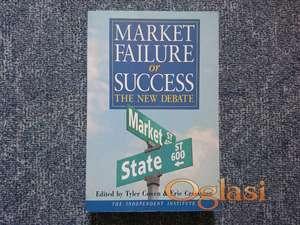 Market Failure or Success: The New Debate