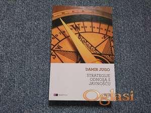 Strategije odnosa s javnošću - Damir Jugo