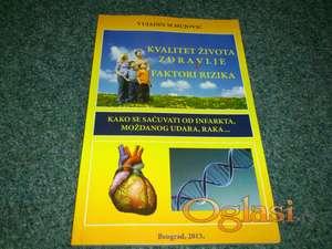 Kvalitet života, zdravlje i faktori rizika - Mujović