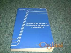 Matematičke metode u železničkom saobraćaju i transportu
