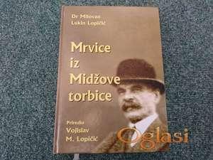 Mrvice iz Midžove torbice - Milovan Lopičić