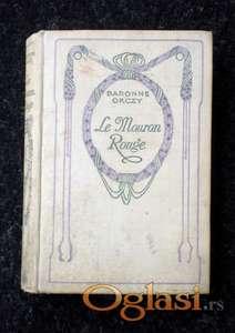 Le Mouron Rouge - Baronne Orczy, izdanje 1926.g. Paris