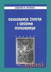 Osiguranje života i srodna osiguranja - Petrović